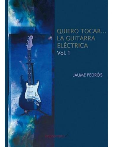 Quiero tocar...la guitarra eléctrica 1