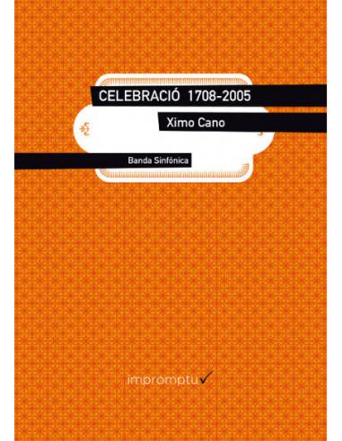 Celebració 1708-2005 Score and Parts