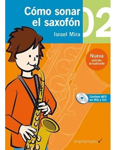 Cómo sonar el saxofón 2 con CD