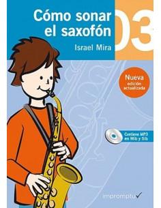Cómo sonar el saxofón 3 con CD