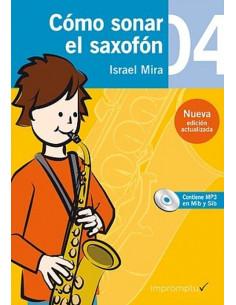 Cómo sonar el saxofón 4 con CD