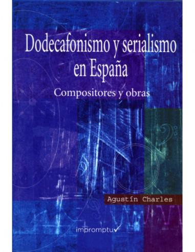 Dodecafonismo y serialismo en España,...