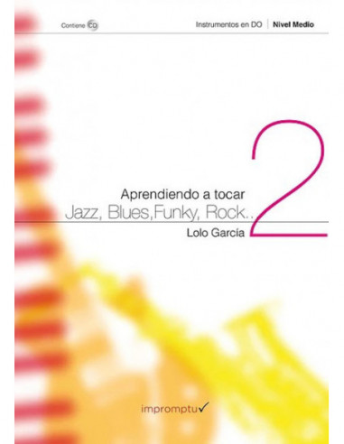 Aprendiendo a tocar jazz, blues,...